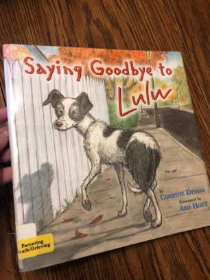 """Saying Goodbye to LuLu"" by Corinne Demas"